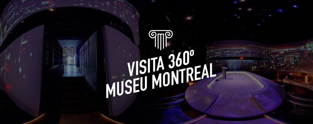 Visita 360º Museu Montreal