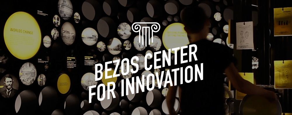 Bezos Center for Innovation